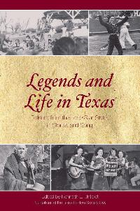 Legends and Life in Texas: Folklore from the Lone Star State